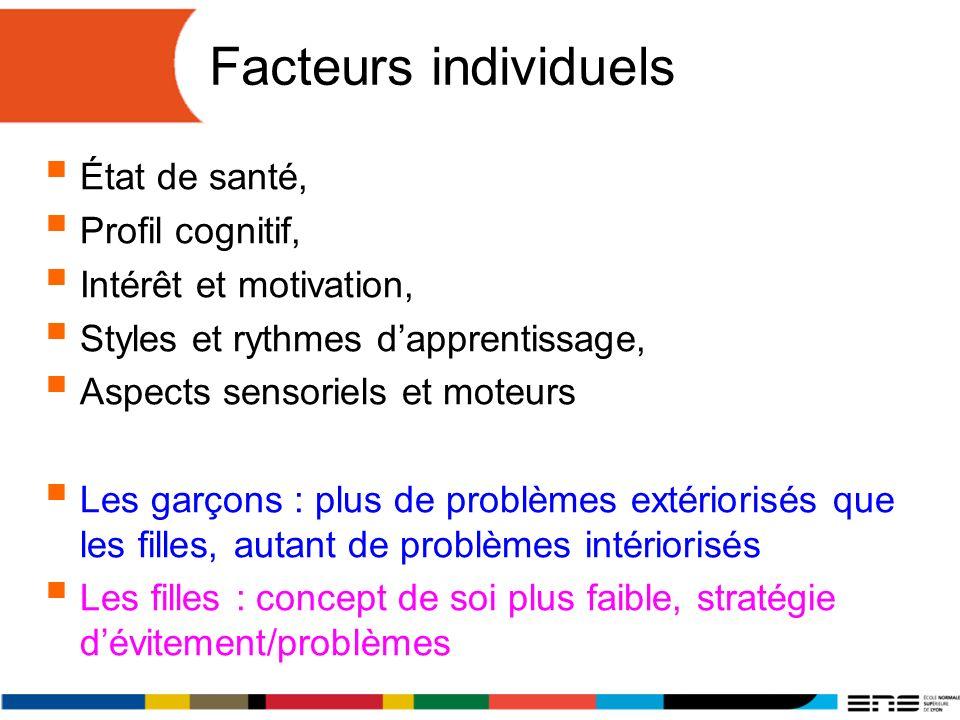 Facteurs individuels État de santé, Profil cognitif,
