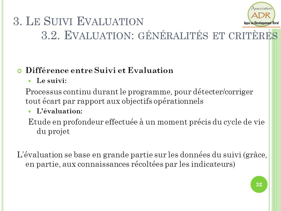 3. Le Suivi Evaluation 3.2. Evaluation: généralités et critères