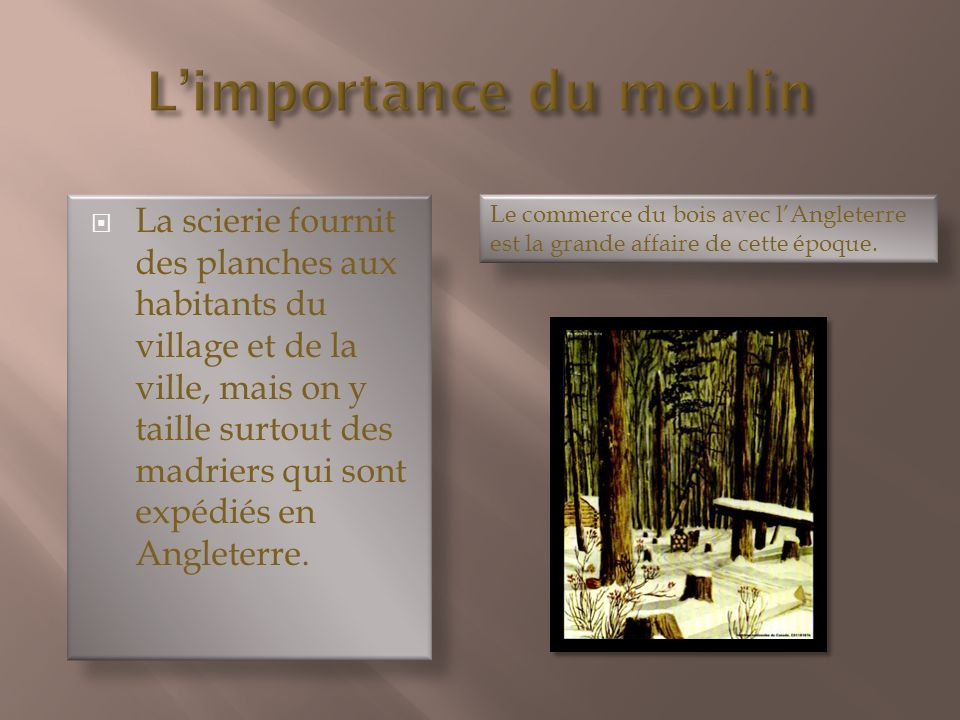 L'importance du moulin