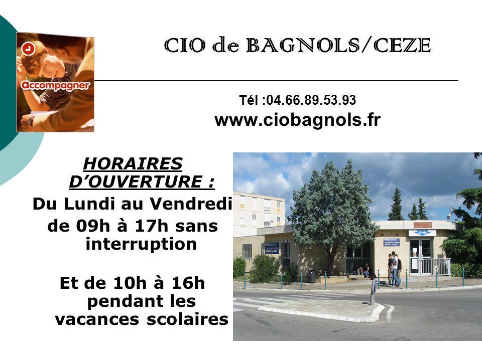 CIO de BAGNOLS/CEZE Tél :04.66.89.53.93 www.ciobagnols.fr