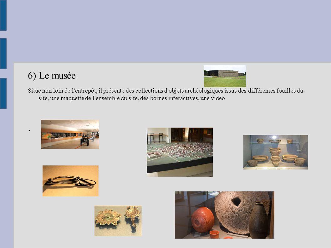 6) Le musée