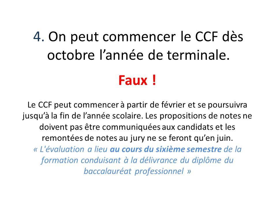 4. On peut commencer le CCF dès octobre l'année de terminale.