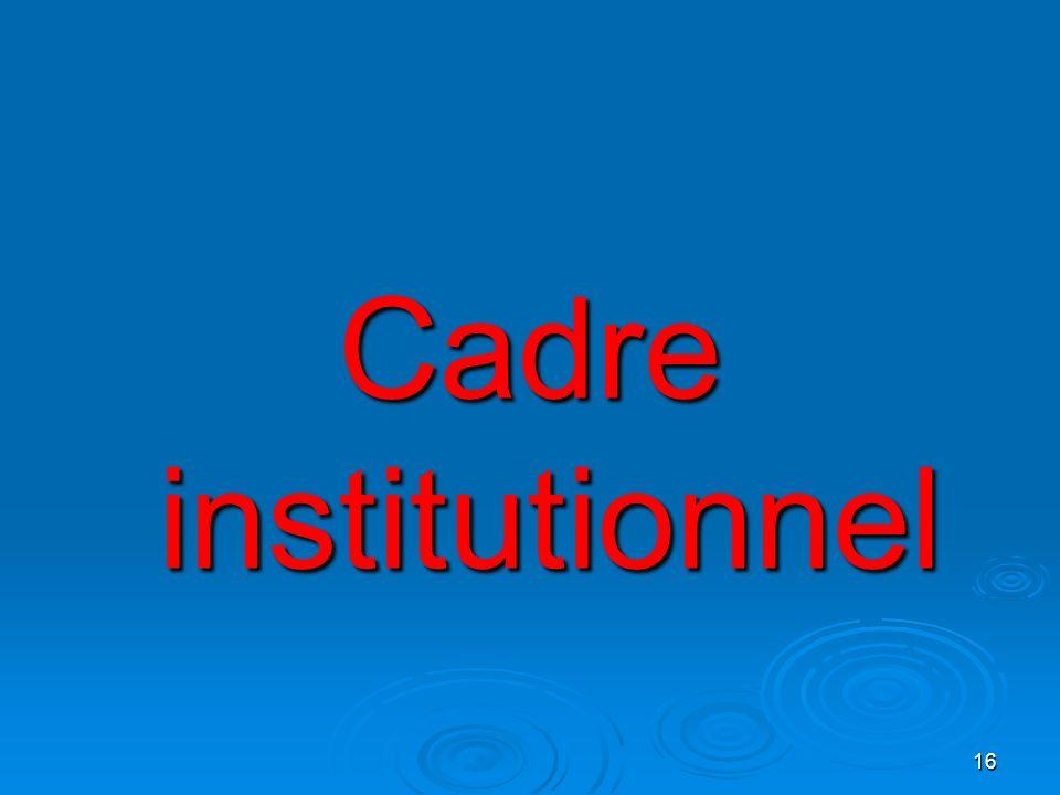 Cadre institutionnel