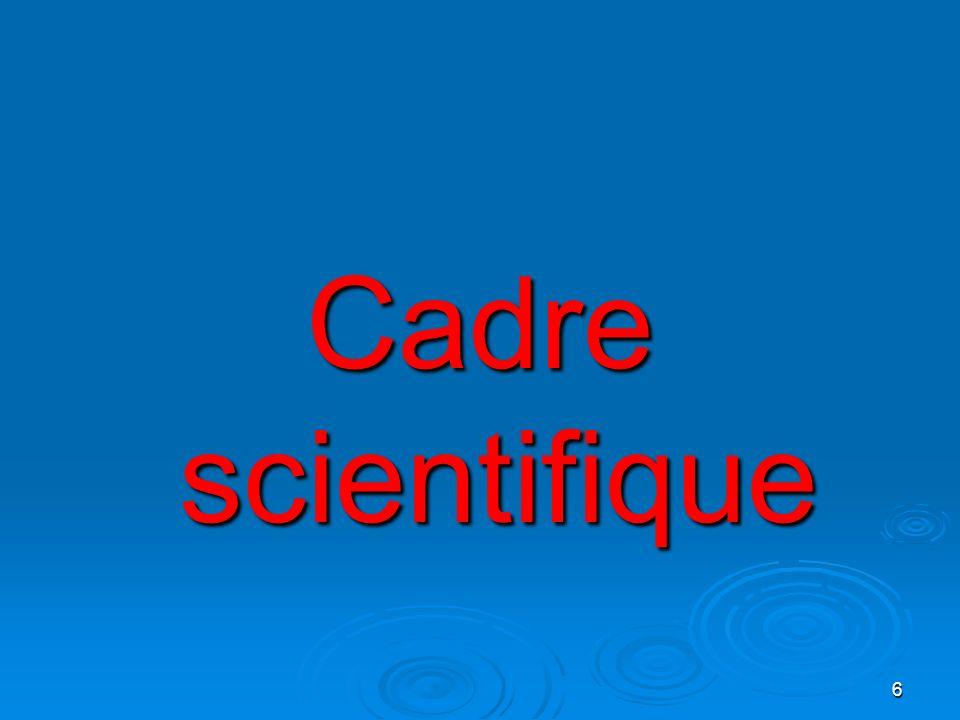 Cadre scientifique