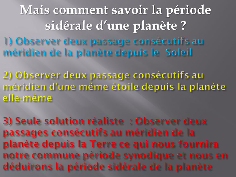 Mais comment savoir la période sidérale d'une planète