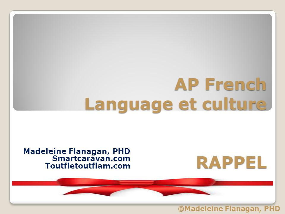 AP French Language et culture RAPPEL