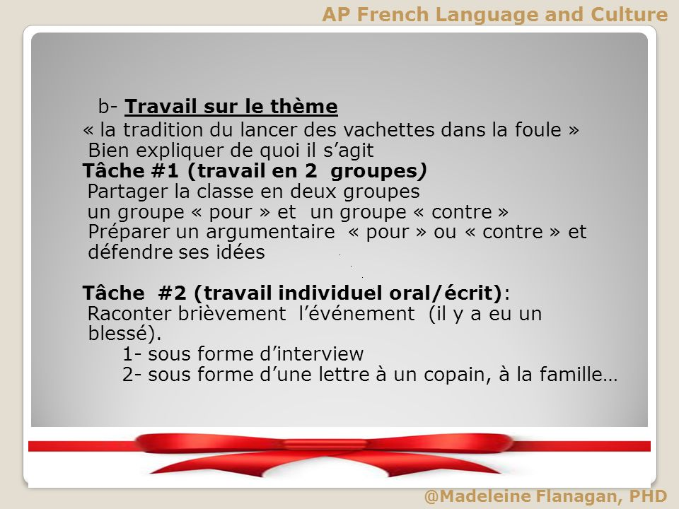 b- Travail sur le thème AP French Language and Culture
