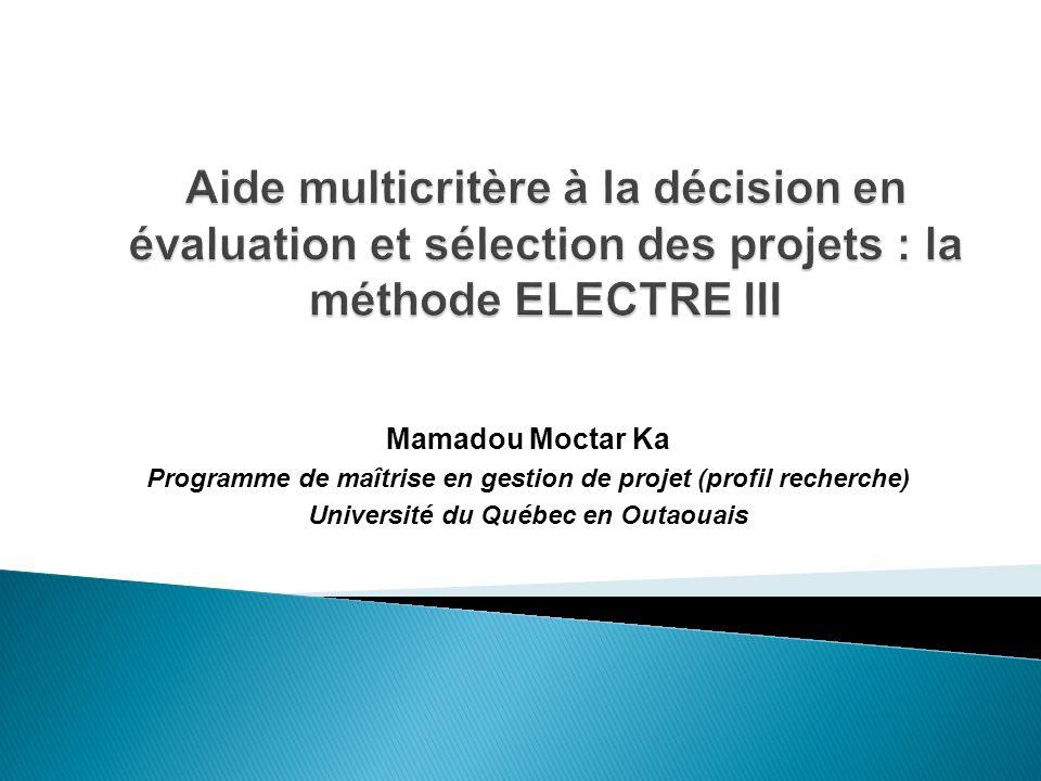 Aide multicritère à la décision en évaluation et sélection des projets : la méthode ELECTRE III