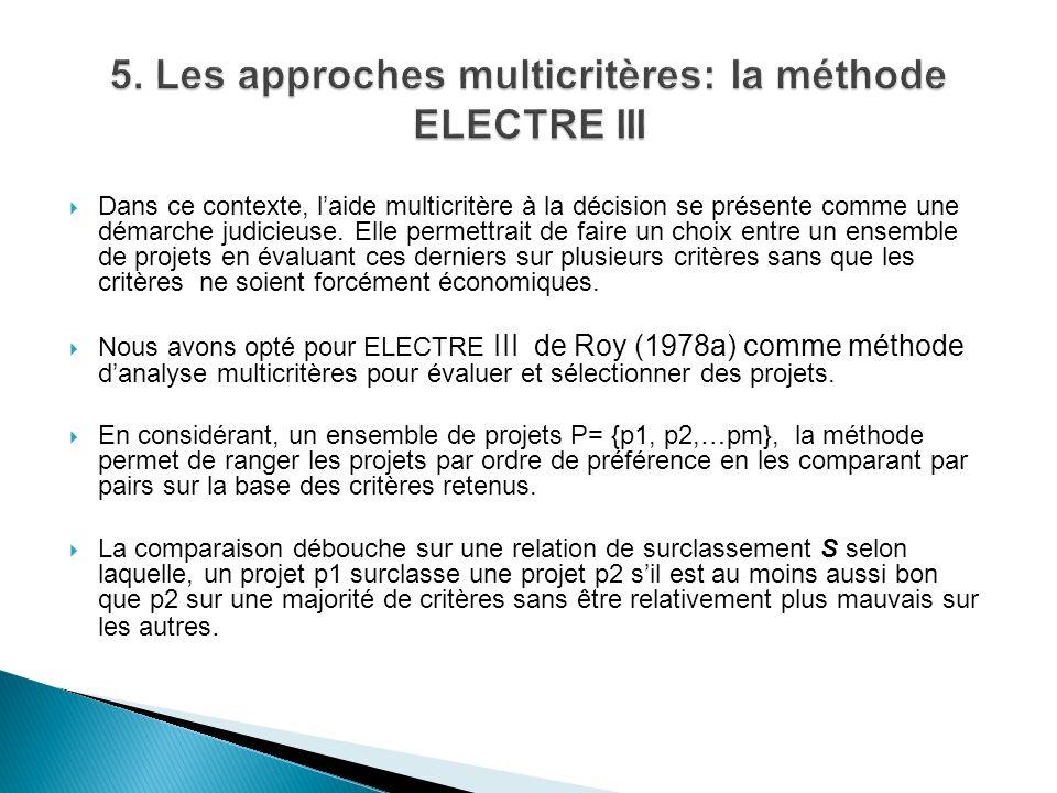 5. Les approches multicritères: la méthode ELECTRE III