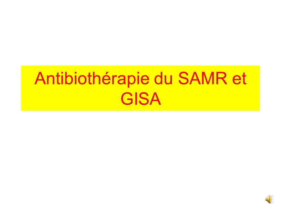 Antibiothérapie du SAMR et GISA