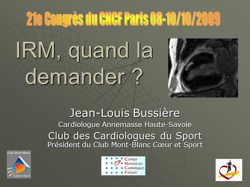 IRM, quand la demander Jean-Louis Bussière