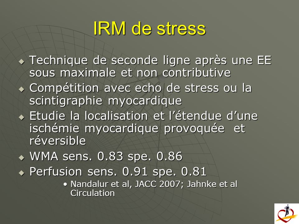 IRM de stress Technique de seconde ligne après une EE sous maximale et non contributive.