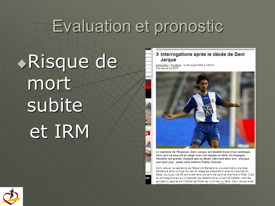 Evaluation et pronostic