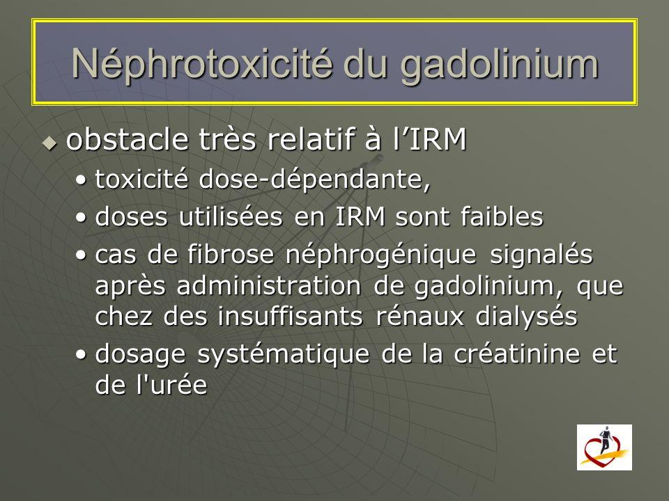 Néphrotoxicité du gadolinium