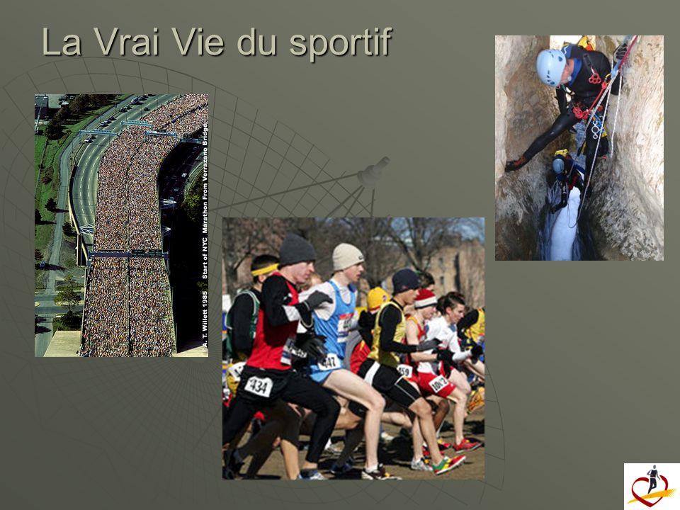La Vrai Vie du sportif