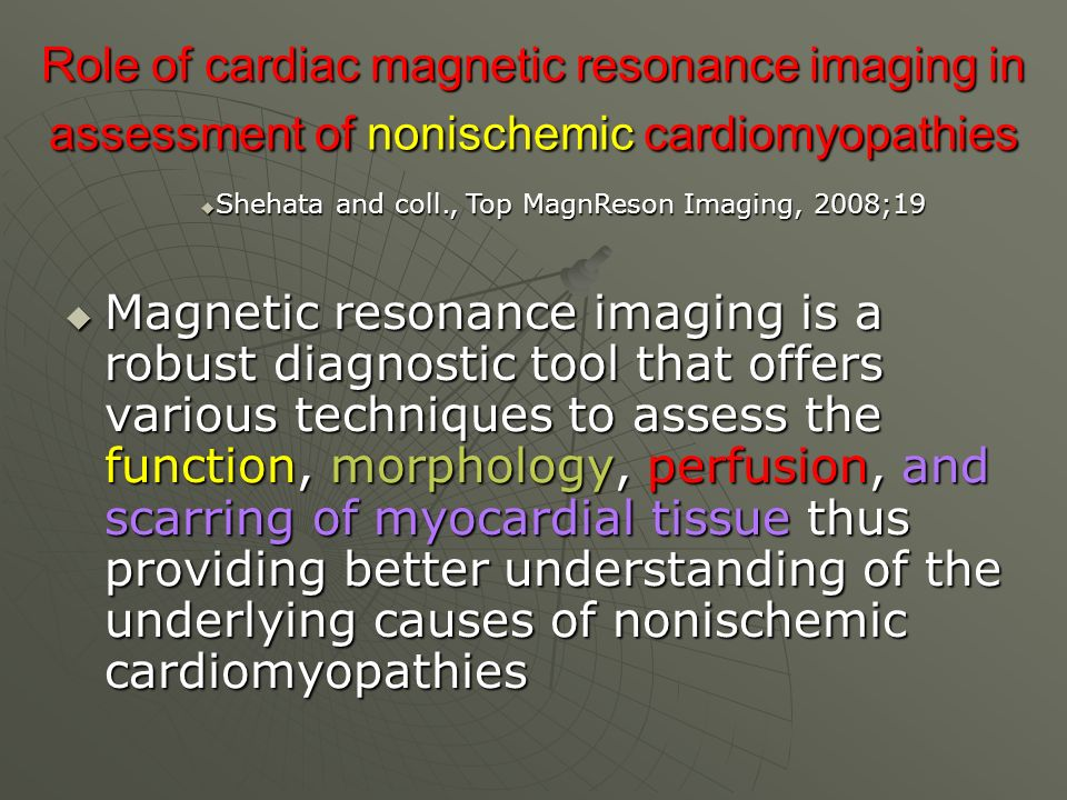 Role of cardiac magnetic resonance imaging in assessment of nonischemic cardiomyopathies