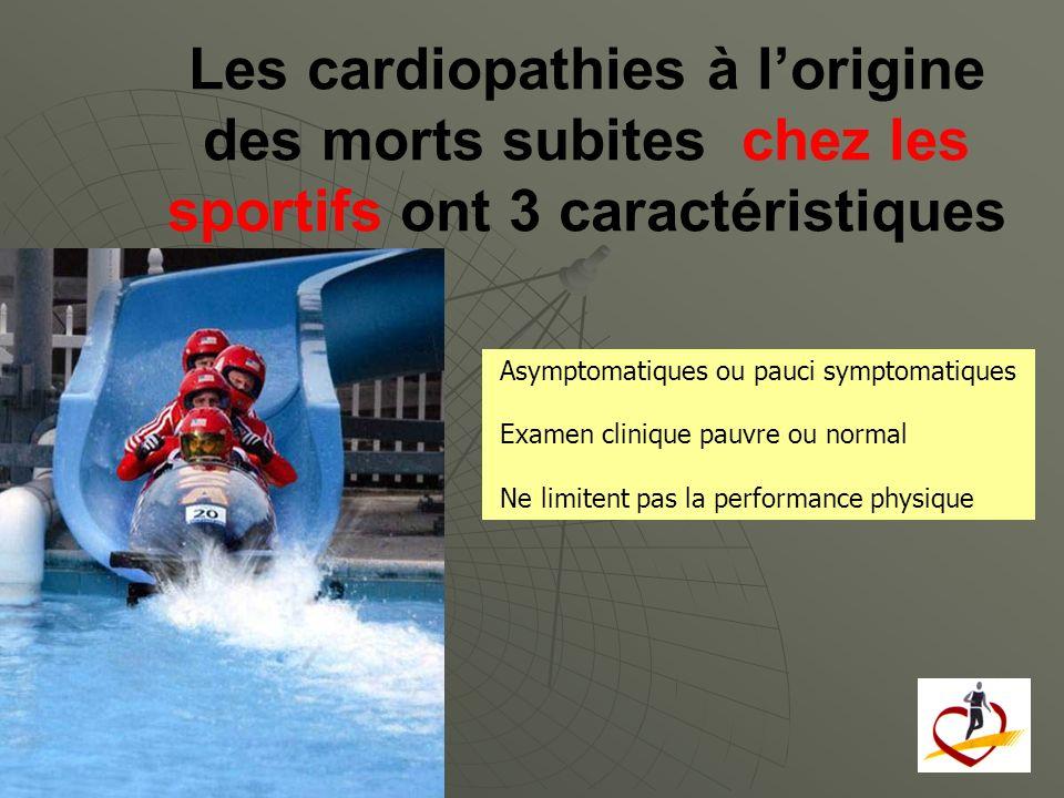 Les cardiopathies à l'origine des morts subites chez les sportifs ont 3 caractéristiques