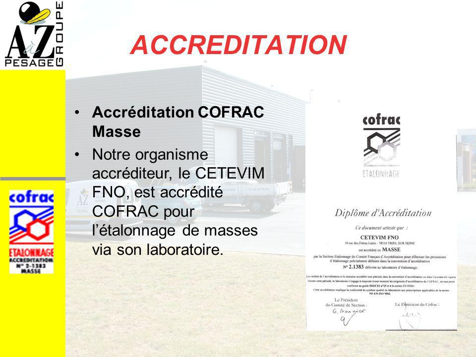 ACCREDITATION Accréditation COFRAC Masse