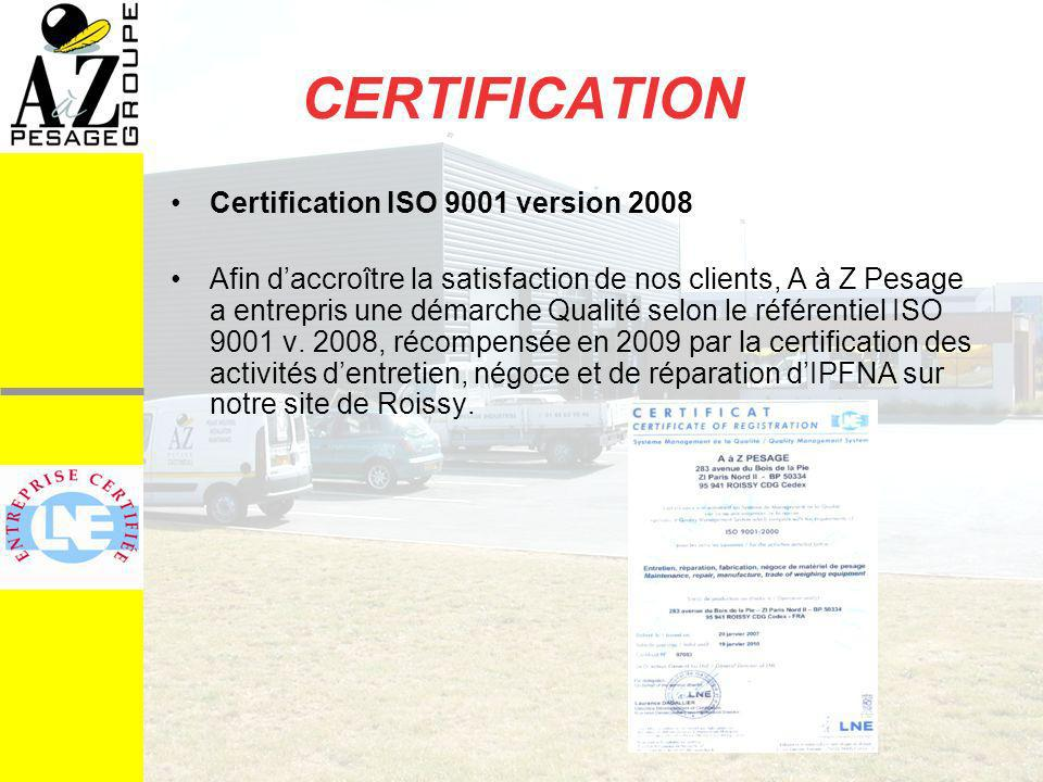 CERTIFICATION Certification ISO 9001 version 2008