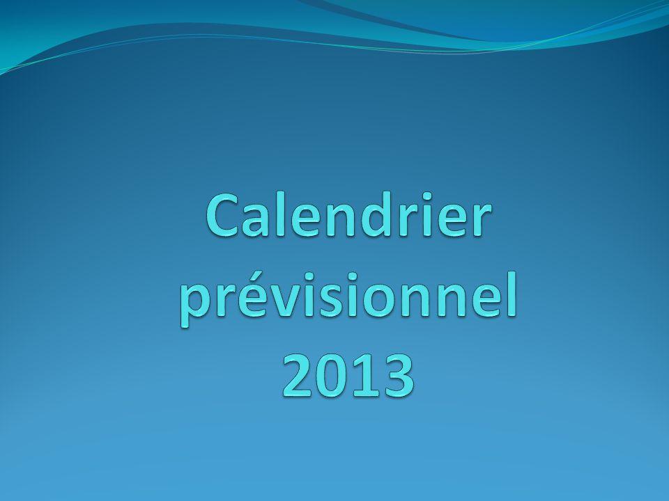 Calendrier prévisionnel 2013