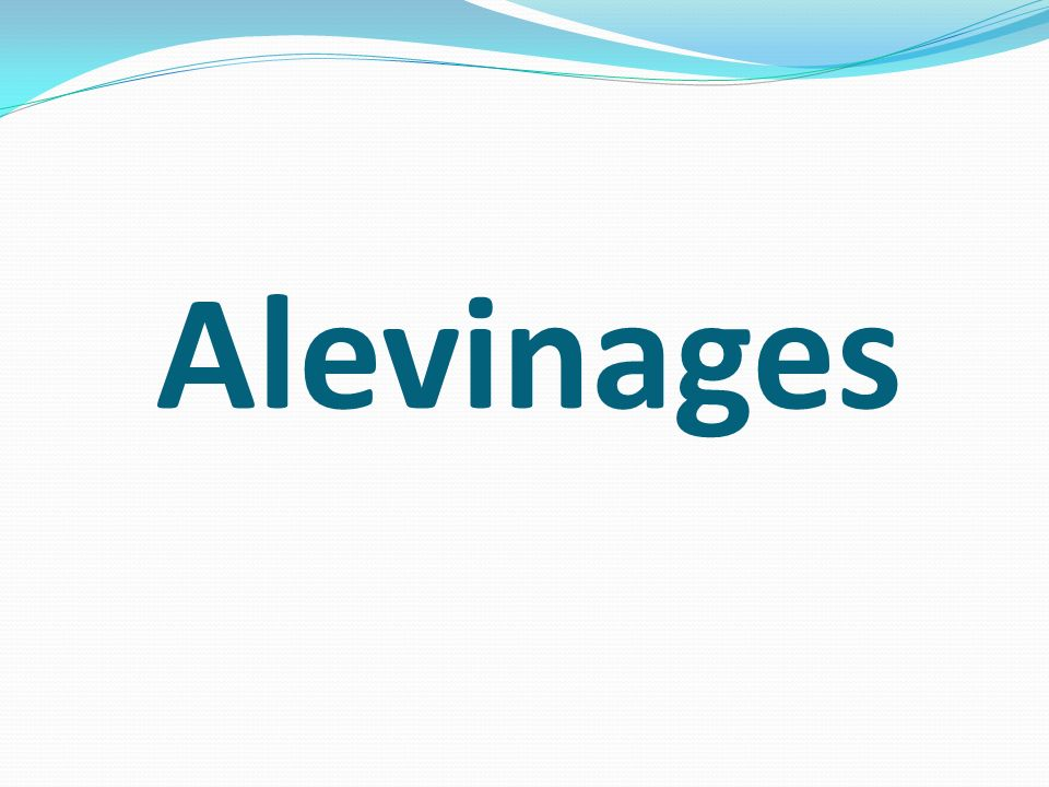 Alevinages