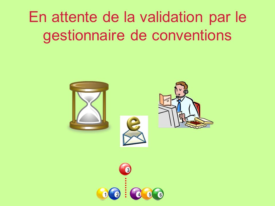 En attente de la validation par le gestionnaire de conventions