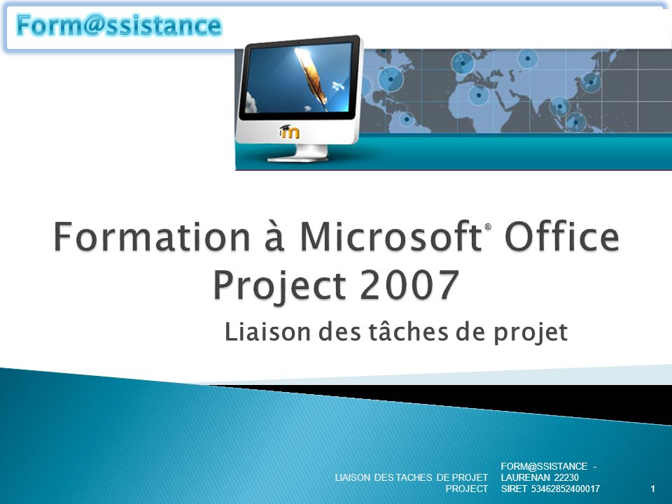 Formation à Microsoft® Office Project 2007