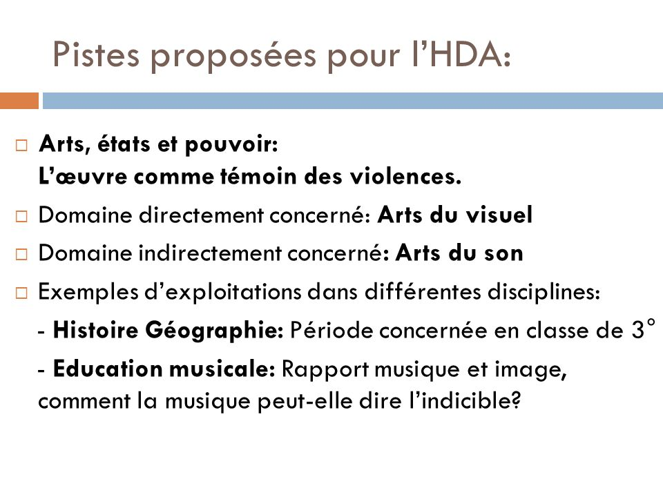 Pistes proposées pour l'HDA: