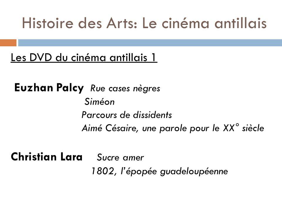Histoire des Arts: Le cinéma antillais