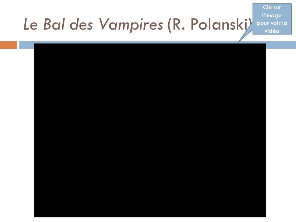 Le Bal des Vampires (R. Polanski)