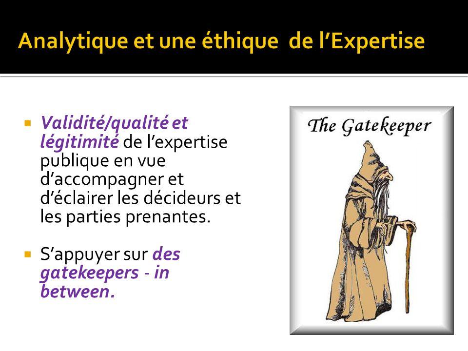 Analytique et une éthique de l'Expertise