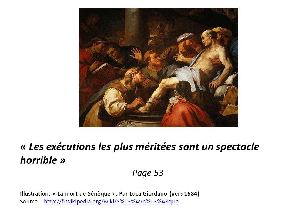 « Les exécutions les plus méritées sont un spectacle horrible »