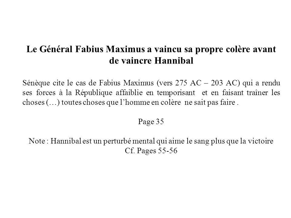 Le Général Fabius Maximus a vaincu sa propre colère avant de vaincre Hannibal