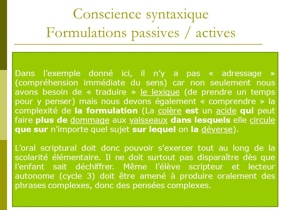 Conscience syntaxique Formulations passives / actives