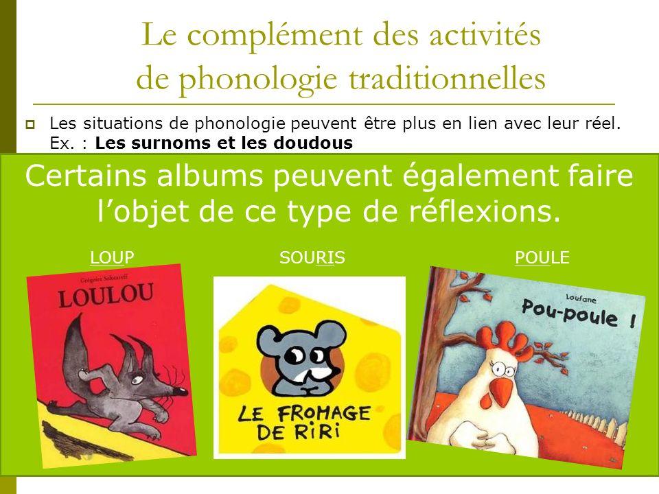 Le complément des activités de phonologie traditionnelles