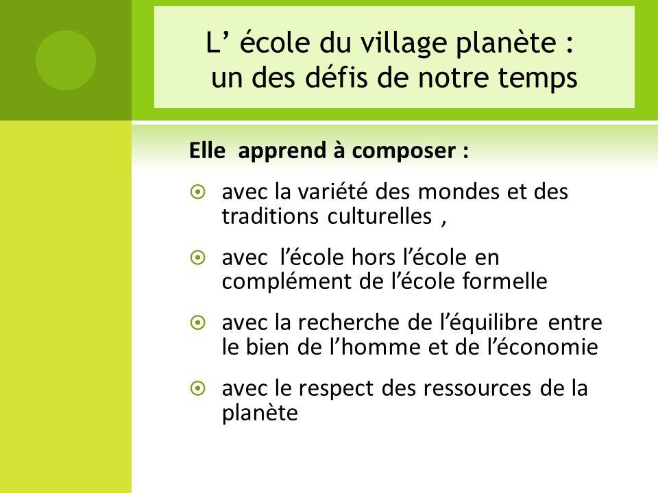 L' école du village planète : un des défis de notre temps