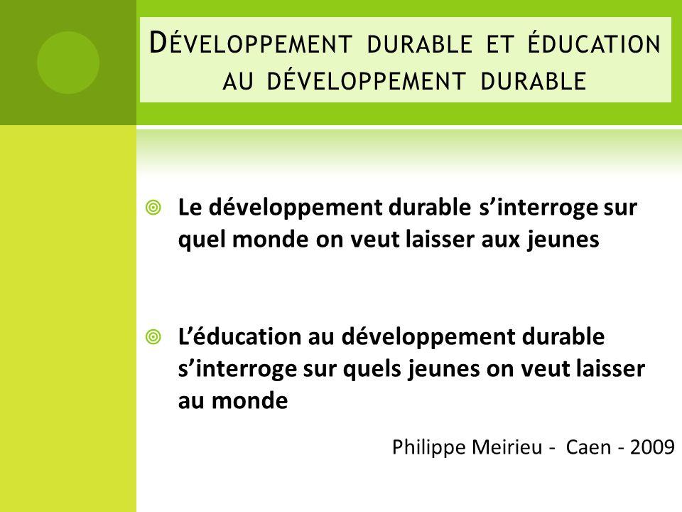 Développement durable et éducation au développement durable