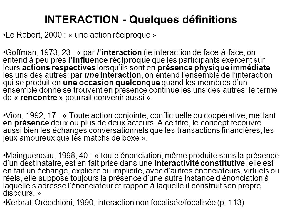 INTERACTION - Quelques définitions