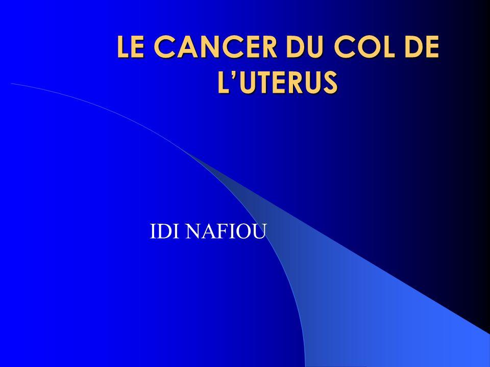 LE CANCER DU COL DE L'UTERUS