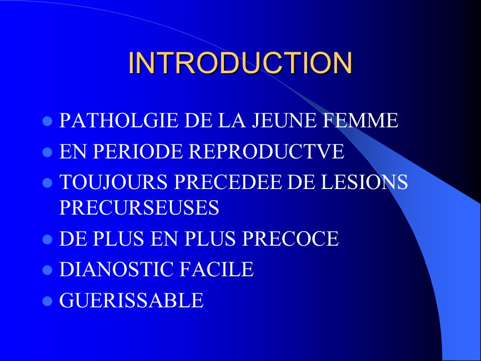 INTRODUCTION PATHOLGIE DE LA JEUNE FEMME EN PERIODE REPRODUCTVE