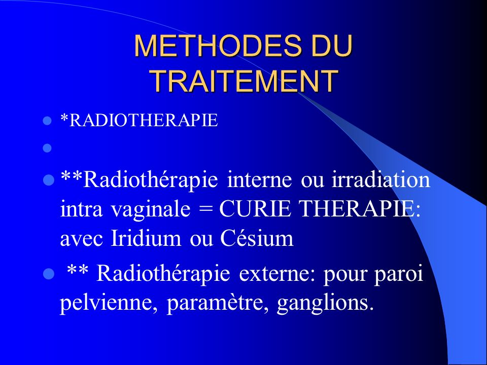 METHODES DU TRAITEMENT