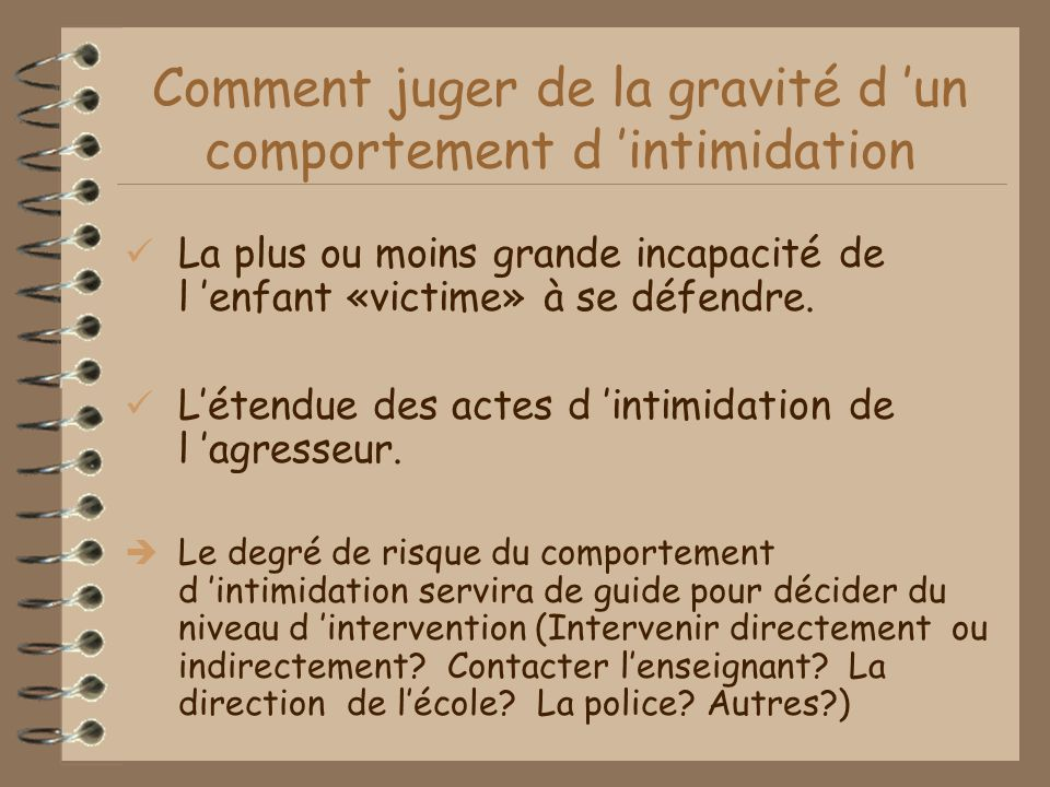 Comment juger de la gravité d 'un comportement d 'intimidation
