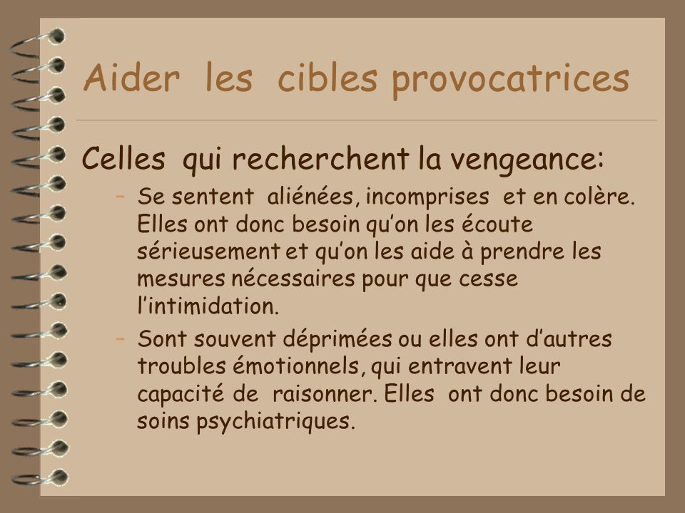 Aider les cibles provocatrices