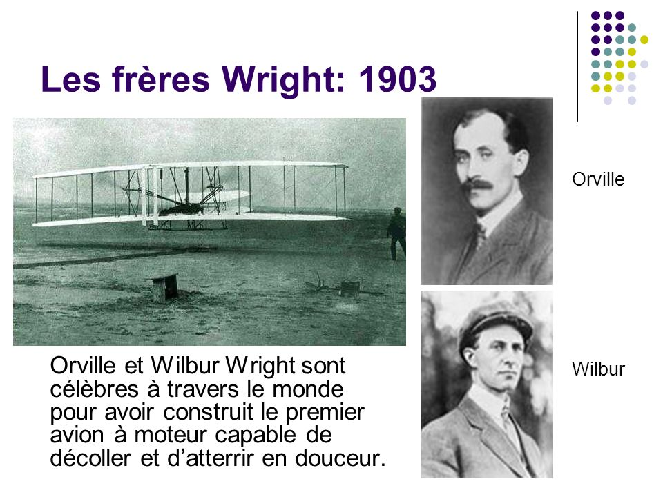 Les frères Wright: 1903 Orville