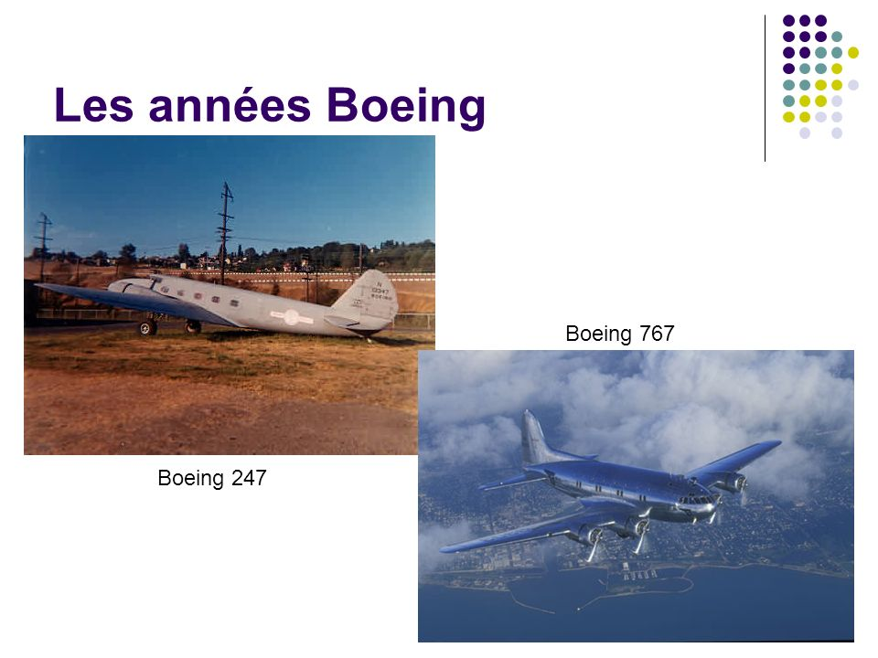 Les années Boeing Boeing 767 Boeing 247