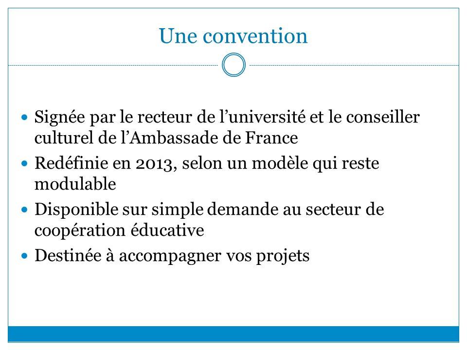 Une convention Signée par le recteur de l'université et le conseiller culturel de l'Ambassade de France.