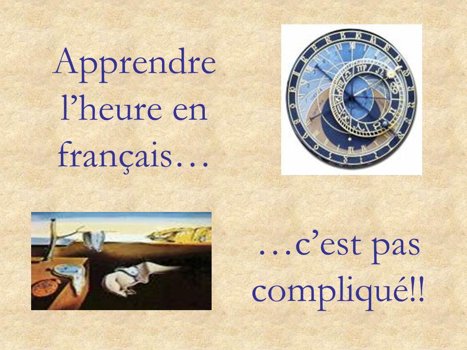 Apprendre l'heure en français…