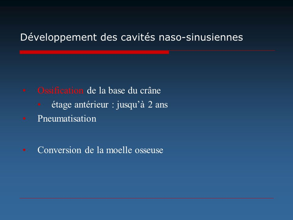 Développement des cavités naso-sinusiennes