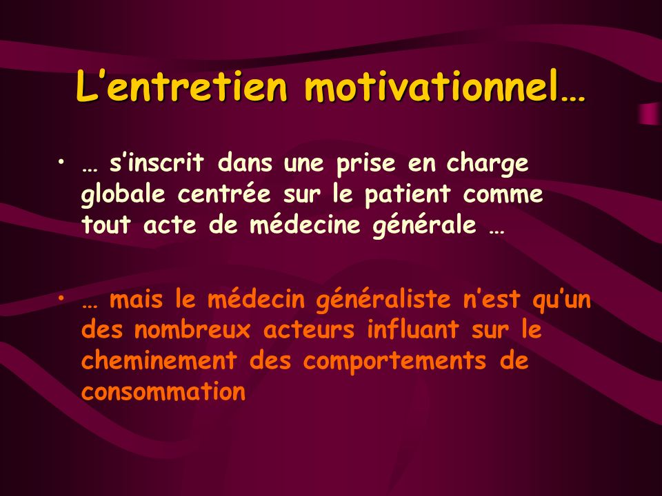 L'entretien motivationnel…