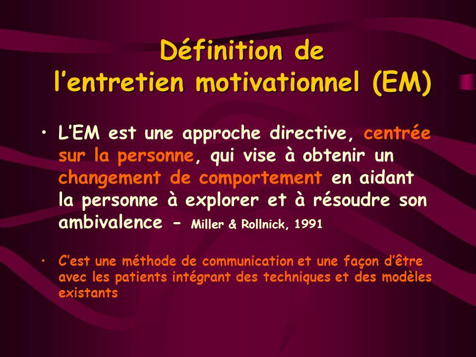 Définition de l'entretien motivationnel (EM)